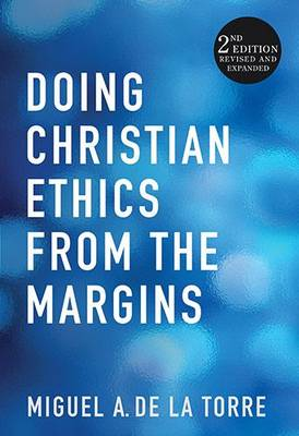 Doing Christian Ethics from the Margins (Paperback)
