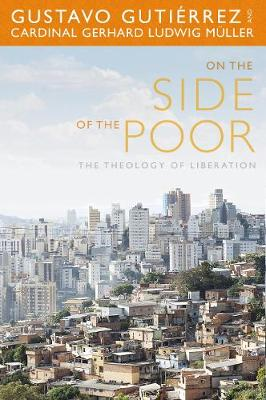 On the Side of the Poor: The Theology of Liberation (Paperback)