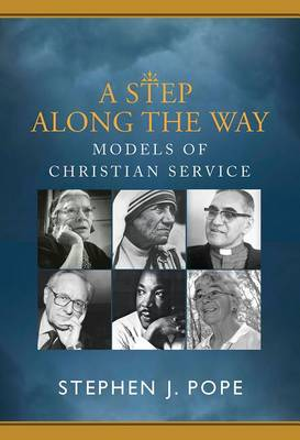 A Step Along the Way: Models of Christian Service (Paperback)