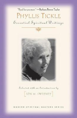 Phyllis Tickle: Essential Spiritual Writings - Modern Spiritual Masters (Paperback)