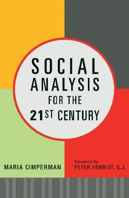 Social Analysis for the 21st Century: How Faith Becomes Action (Paperback)