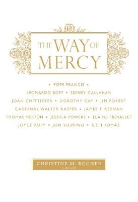 The Way of Mercy (Paperback)