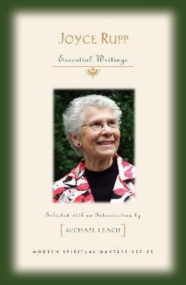 Joyce Rupp: Essential Writings - Modern Spiritual Masters (Paperback)