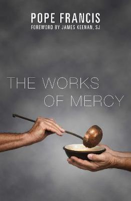 The Works of Mercy (Paperback)