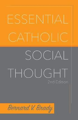 Essential Catholic Social Thought (Paperback)