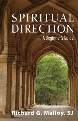 Spiritual Direction: A Beginner's Guide (Paperback)