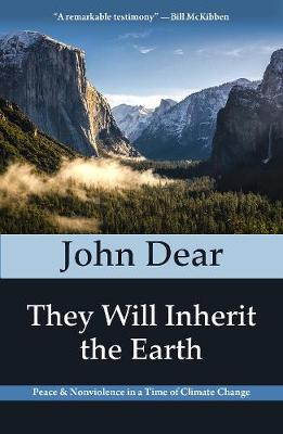 They Will Inherit the Earth: Peace and Nonviolence in a Time of Climate Change (Paperback)