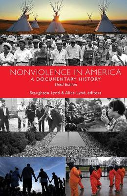 Nonviolence in America: A Documentary History (Paperback)