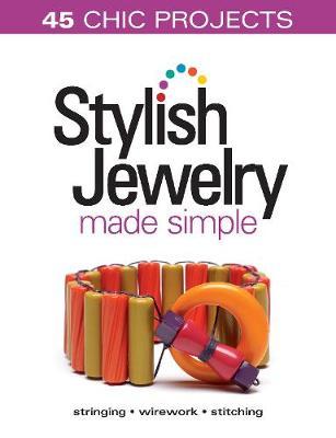 Stylish Jewelry Made Simple (Spiral bound)