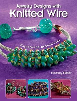 Jewelry Designs with Knitted Wire: Explore the possibilities (Paperback)