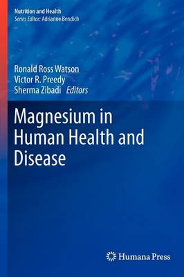Magnesium in Human Health and Disease - Nutrition and Health (Hardback)