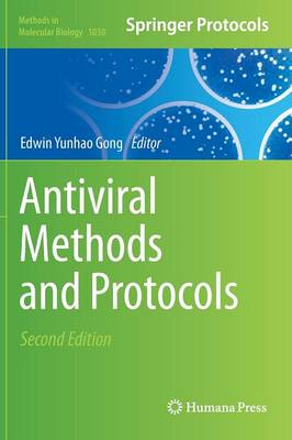 Antiviral Methods and Protocols - Methods in Molecular Biology 1030 (Hardback)