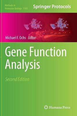 Gene Function Analysis - Methods in Molecular Biology 1101 (Hardback)