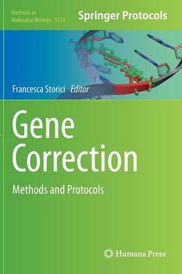 Gene Correction: Methods and Protocols - Methods in Molecular Biology 1114 (Hardback)