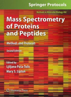 Mass Spectrometry of Proteins and Peptides: Methods and Protocols, Second Edition - Methods in Molecular Biology 492 (Paperback)
