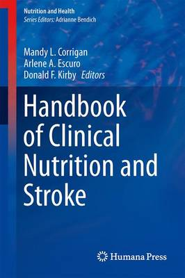 Handbook of Clinical Nutrition and Stroke - Nutrition and Health (Paperback)