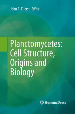 Planctomycetes: Cell Structure, Origins and Biology (Paperback)