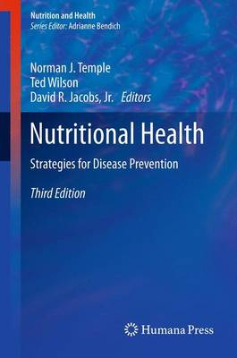 Nutritional Health: Strategies for Disease Prevention - Nutrition and Health (Paperback)