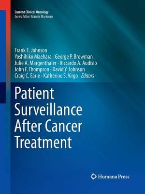 Patient Surveillance After Cancer Treatment - Current Clinical Oncology (Paperback)