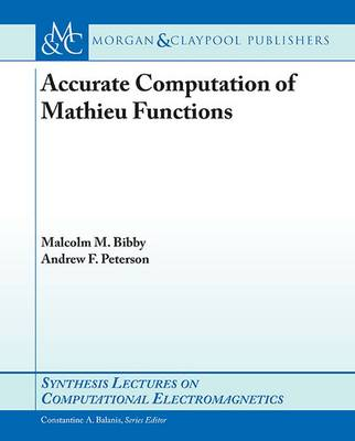 Accurate Computation of Mathieu Functions - Synthesis Lectures on Computational Electromagnetics (Paperback)