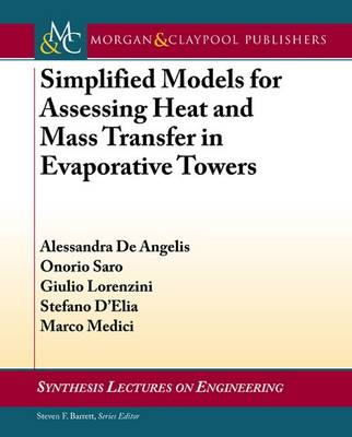 Simplified Models for Assessing Heat and Mass Transfer - Synthesis Lectures on Engineering (Paperback)