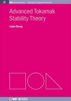 Advanced Tokamak Stability Theory (Paperback)