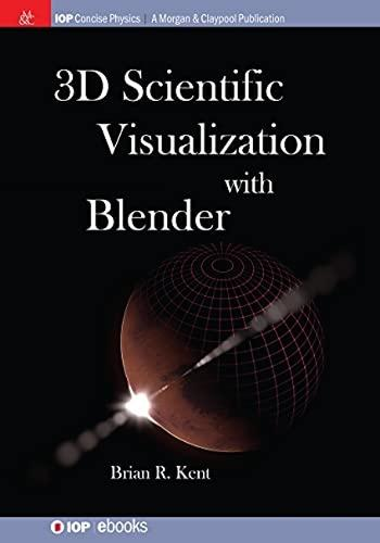 3D Scientific Visualization with Blender (Paperback)