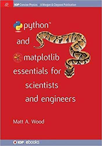 Python and Matplotlib Essentials for Scientists and Engineers (Paperback)