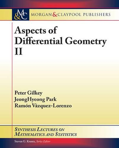 Aspects of Differential Geometry II - Synthesis Lectures on Mathematics and Statistics (Paperback)