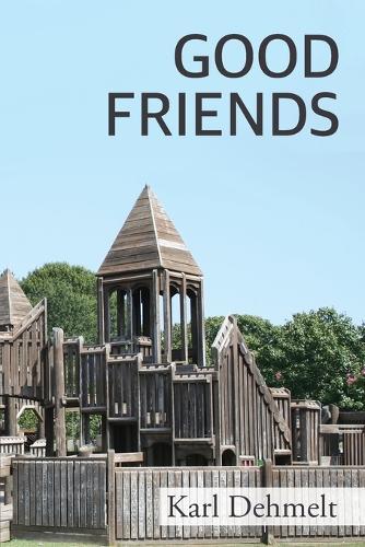 Good Friends (Paperback)