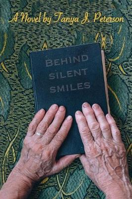 Behind Silent Smiles (Paperback)