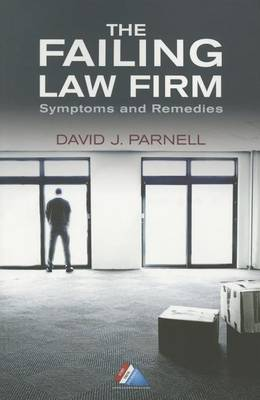 The Failing Law Firm: Symptoms and Remedies (Paperback)