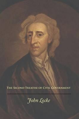 The Second Treatise of Civil Government (Paperback)