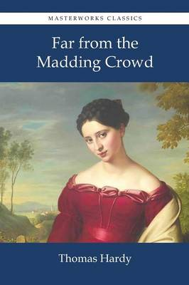 Far from the Madding Crowd (Paperback)