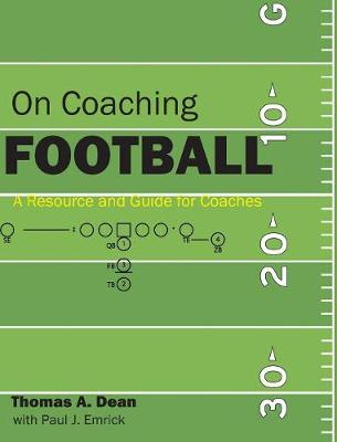 On Coaching Football: A Resource and Guide for Coaches (Hardback)