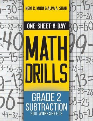 One-Sheet-A-Day Math Drills: Grade 2 Subtraction - 200 Worksheets (Book 4 of 24) - One-Sheet-A-Day Math Drills 4 (Paperback)
