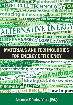 Materials and Technologies for Energy Efficiency (Paperback)