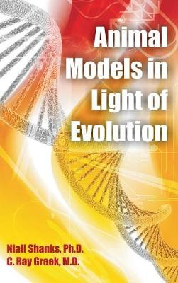 Animal Models in Light of Evolution (Hardback)