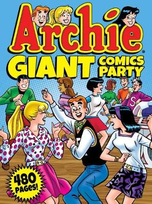 Archie Giant Comics Party (Paperback)