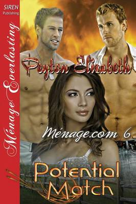 Potential Match [Menage.com 6] (Siren Publishing Menage Everlasting) (Paperback)
