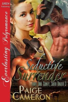 Seductive Surrender [Triple Dare County, South Dakota 3] (Siren Publishing Everlasting Polyromance) (Paperback)