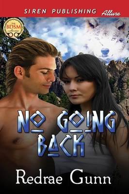 No Going Back (Siren Publishing Allure) (Paperback)