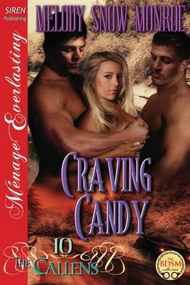 Craving Candy [The Callens 10] (Siren Publishing Menage Everlasting) (Paperback)