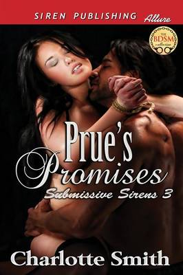 Prue's Promises [Submissive Sirens 3] (Siren Publishing Allure) (Paperback)