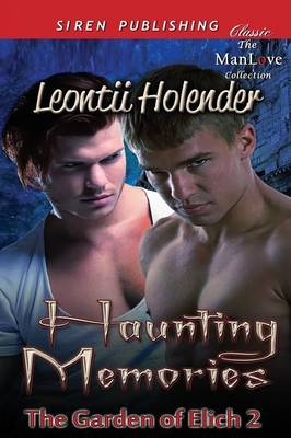 Haunting Memories [The Garden of Elich 2] (Siren Publishing Classic Manlove) (Paperback)