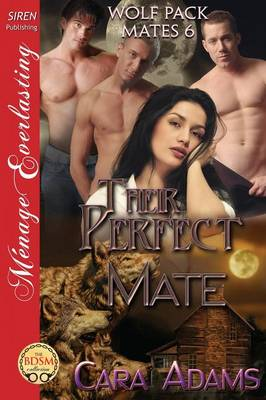 Their Perfect Mate [Wolf Pack Mates 6] (Siren Publishing Menage Everlasting) (Paperback)