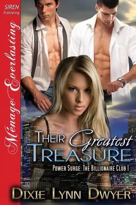 Their Greatest Treasure [Power Surge: The Billionaire Club 1] (Siren Publishing Menage Everlasting) (Paperback)