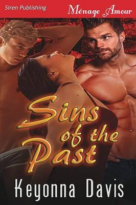 Sins of the Past (Siren Publishing Menage Amour) (Paperback)