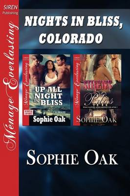 Nights in Bliss, Colorado [Up All Night in Bliss: Sirens in Bliss] (Siren Publishing Menage Everlasting) (Paperback)