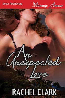 An Unexpected Love (Siren Publishing Menage Amour) (Paperback)